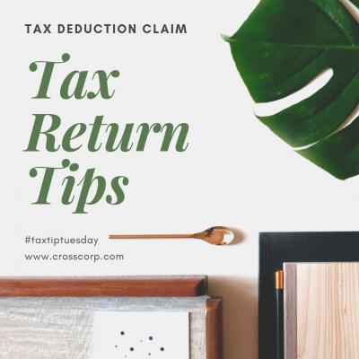 Tax Return Tips – Tax Deduction Claim