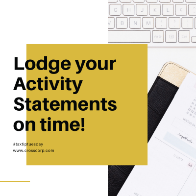 Lodge your Activity Statements on time
