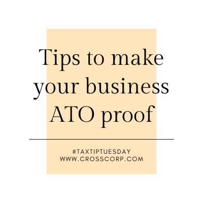 Tips to make your business ATO proof