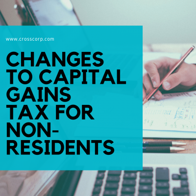 Changes to Capital Gains Tax for Non-residents
