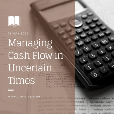 Managing Cash Flow in Uncertain Times