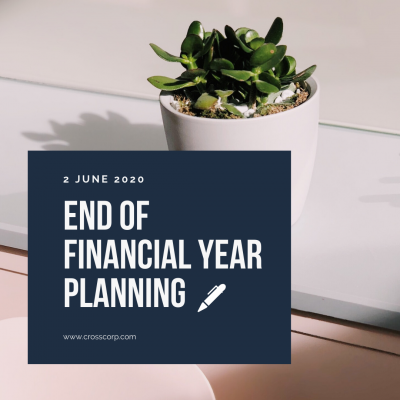 End of Financial Year Planning